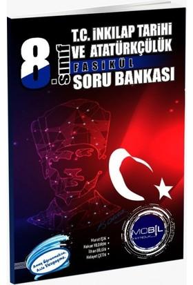 Mobil Yayıncılık 8. Sınıf T.C. İnkılap Tarihi ve Atatürkçülük Fasikül Soru Bankası