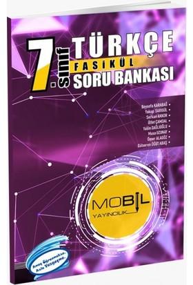 Mobil Yayıncılık 7. Sınıf Türkçe Fasikül Soru Bankası