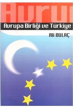 Avrupa Birliği ve Türkiye - Ali Bulaç