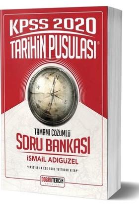 2020 Kpss Tarihin Pusulası Tamamı Çözümlü Soru Bankası Doğru Tercih Yayınları - İsmail Adıgüzel