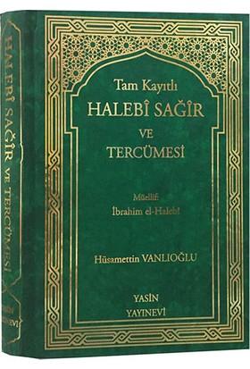 Tam Kayıtlı Halebî Sağîr ve Tercümesi - İbrahim Halebi
