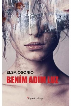Benim Adım Luz - Elsa Osorio