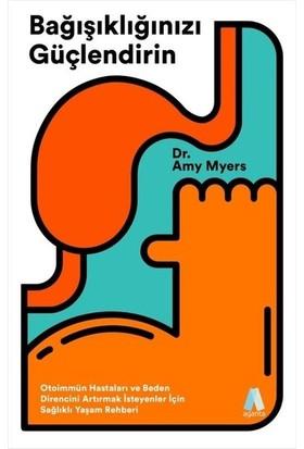 Bağışıklığınızı Güçlendirin - Amy Myers