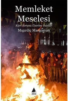 Memleket Meselesi - Mıgırdiç Margosyan