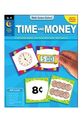 Math Games Galore: Time And Money Gr.k