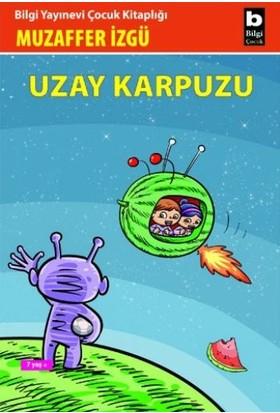 Uzay Karpuzu - Muzaffer İzgü