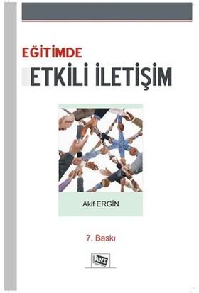 Eğitimde Etkili İletişim-Akif Ergin