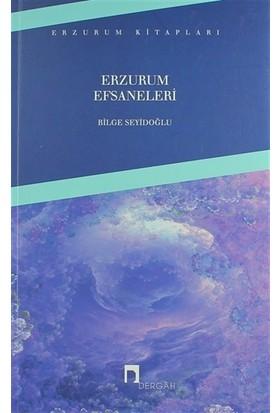 Erzurum Efsaneleri