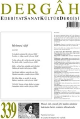 Dergah Edebiyat Kültür Sanat Dergisi Sayı: 339 Mayıs 2018