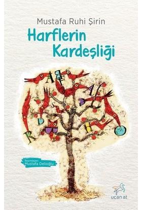 Harflerin Kardeşliği - Mustafa Ruhi Şirin