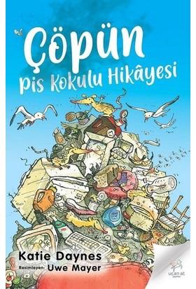 Çöpün Pis Kokulu Hikayesi - Katie Daynes
