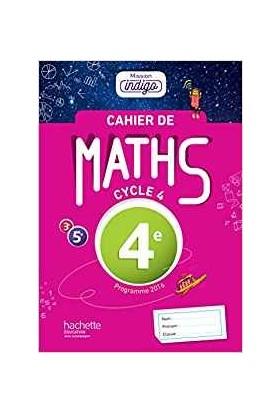 Cahier De Maths Mission Indigo 4Eme - F.bruneau/M.Cocault