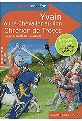 Yvain Ou Le Chevalier Au Lion - Dulaurans / Durupty