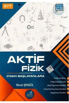 Aktif Öğrenme Yayınları Ayt Fizik 0 Dan Başlayanlara - Murat Şengül
