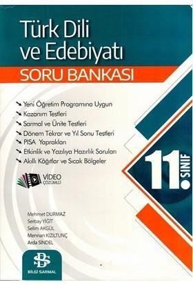 Bilgi Sarmal Yayınları 11. Sınıf Türk Dili Ve Edebiyatı Soru Bankası - Mehmet Durmaz