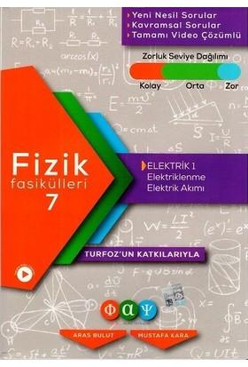 Fiziksel Alan Yayınları Fizik Fasikülleri 7 Elektrik 1 - Aras Bulut