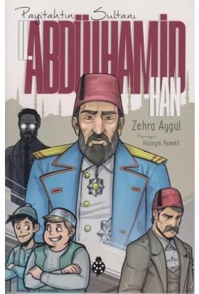 Payitahtın SultanıIı. Abdülhamid Han - Zehra Aygül