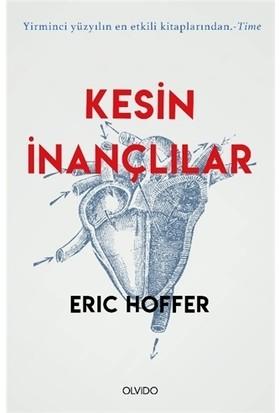 Kesin İnançlılar - Eric Hoffer