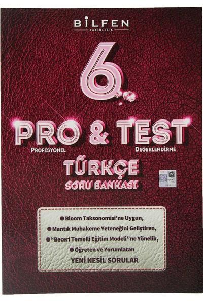 Bilfen Yayınları 6. Sınıf Pro & Test Türkçe Soru Bankası