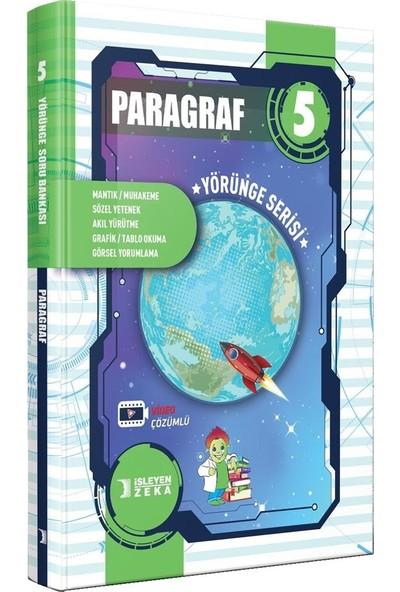 İşleyen Zeka Yayınları 5. Sınıf Paragraf Yörünge Serisi Soru Bankası