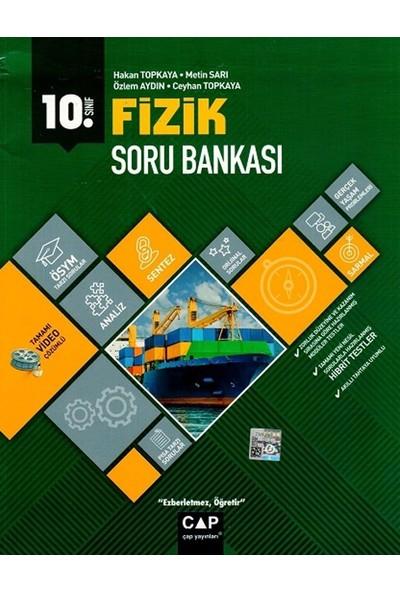 Çap Yayınları 10. Sınıf Anadolu Lisesi Fizik Soru Bankası - Hakan Topkaya