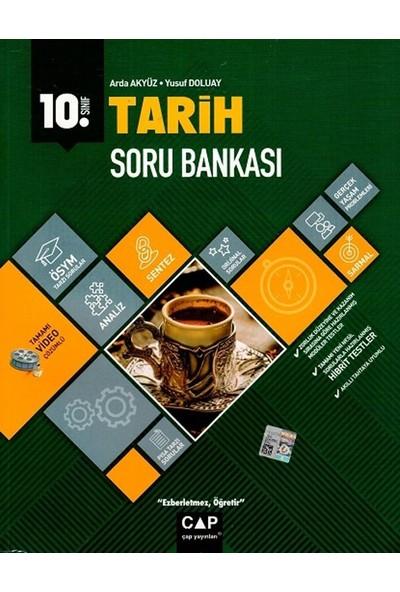 Çap Yayınları 10. Sınıf Anadolu Lisesi Tarih Soru Bankası - Arda Akyüz