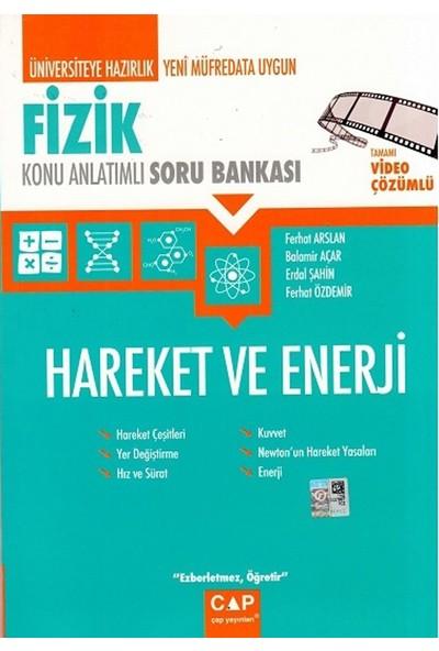 Çap Yayınları Fizik Hareket Ve Enerji Konu Anlatımlı Soru Bankası - Balamir Açar