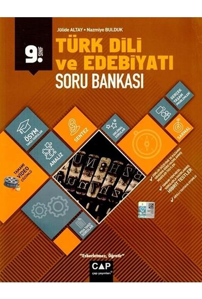 Çap Yayınları 9. Sınıf Anadolu Lisesi Türk Dili Ve Edebiyatı Soru Bankası - Nazmiye Bulduk