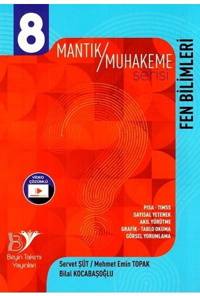 Beyin Takımı Yayınları 8. Sınıf Fen Bilimleri Mantık Muhakeme Serisi - Servet Süt