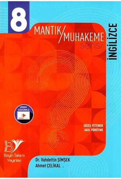 Beyin Takımı Yayınları 8. Sınıf İngilizce Mantık Muhakeme Serisi - Vahdettin Şimşek