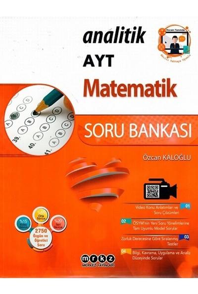 Merkez Yayınları Ayt Matematik Analitik Soru Bankası - Özcan Kaloğlu