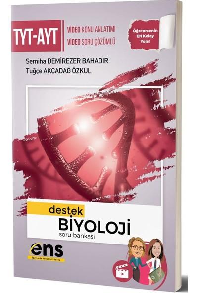 Ens Yayıncılık Tyt Ayt Biyoloji Destek Soru Bankası - Semiha Demirezer Bahadır