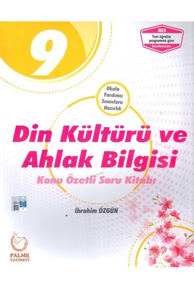 Palme Yayıncılık 9. Sınıf Din Kültürü ve Ahlak Bilgisi Konu Özetli Soru Kitabı - İbrahim Özgün