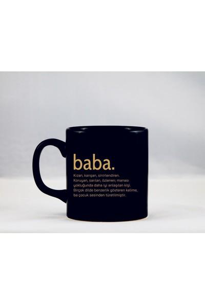 Tasarım Mağazası Mat Siyah Kupa Yaldızlı Baskı Baba
