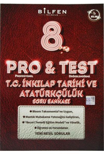 Bilfen Yayınları 8. Sınıf LGS Pro & Test T.C. İnkılap Tarihi Ve Atatürkçülük Soru Bankası