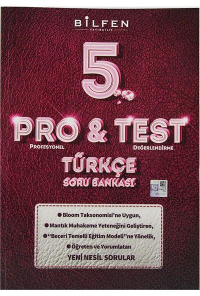 Bilfen Yayıncılık 5. Sınıf Pro&Test Türkçe Soru Bankası