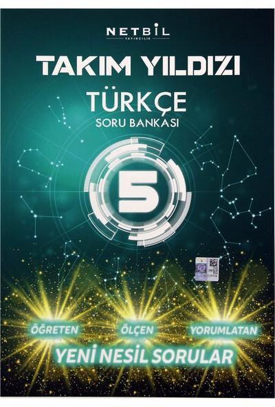 Netbil Takım Yıldızı 5. Sınıf Türkçe Soru Bankası