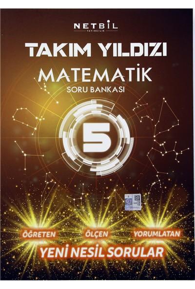Netbil Takım Yıldızı 5. Sınıf Matematik Soru Bankası