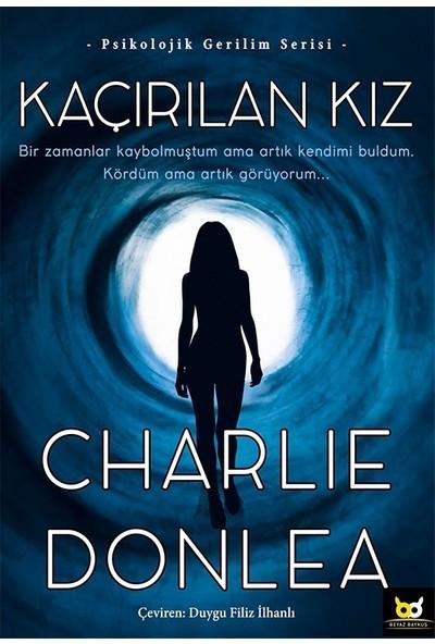 Kaçırılan Kız - Charlie Donlea