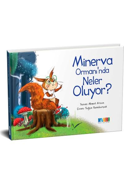 Minerva Ormanı'nda Neler Oluyor? - Ahmet Arsun