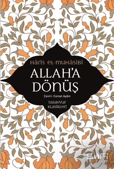Allah'A Dönüş - Hâris El-Muhâsibî