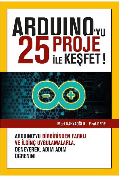 Arduino'yu 25 Proje İle Keşfet - Mert Kahyaoğlu