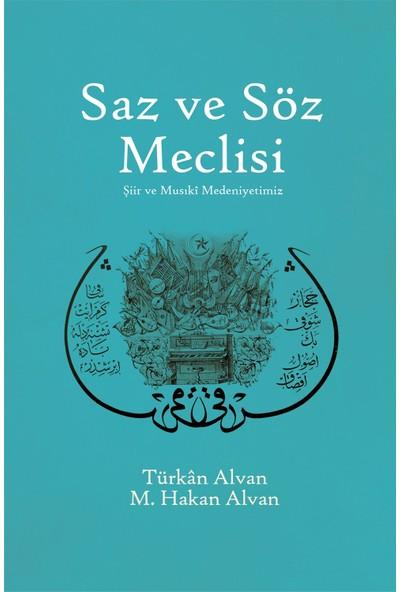 Saz Ve Söz Meclisi-Hakan Alvan