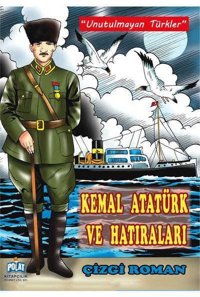 Kemal Atatürk Ve Hatıraları-Kolektif