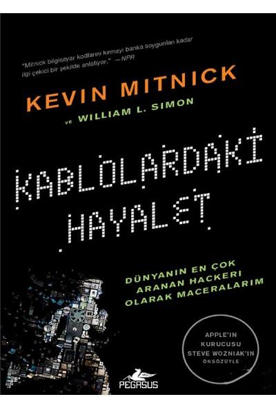 Kablolardaki Hayalet - Kevin D. Mitnick