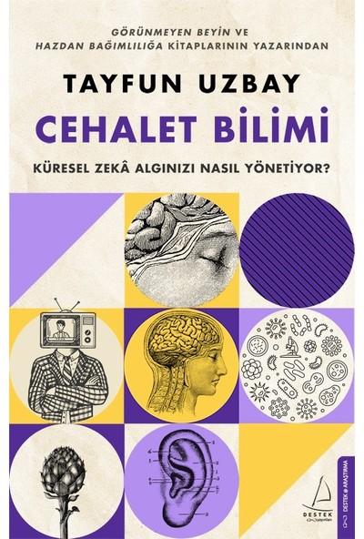 Cehalet Bilimi - Tayfun Uzbay