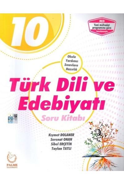 Palme 10. Sınıf Türk Dili Ve Edebiyatı Soru Kitabı Yeni 2019