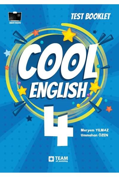 Cool English 4 Test Booklet - Meryem Yılmaz - Ummahan Özen