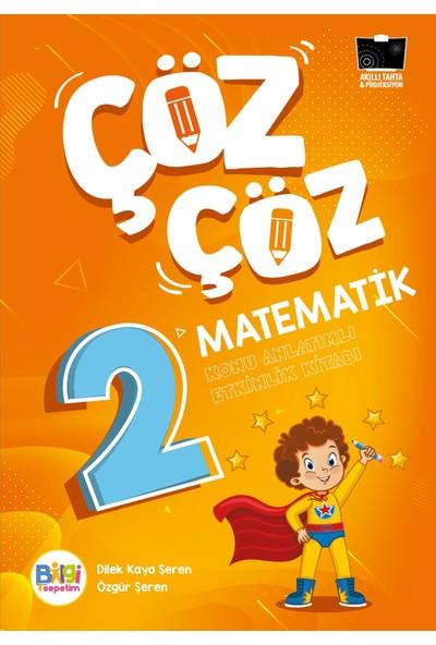 Çöz Çöz Matematik 2 Konu Anlatımlı Etkinlik Kitabı - Dilek Kaya Şeren - Özgür Şeren