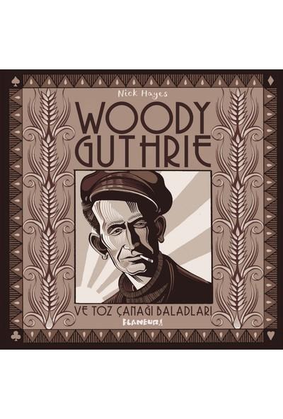 Woody Guthrie ve Toz Çanağı Baladları (Ciltli)